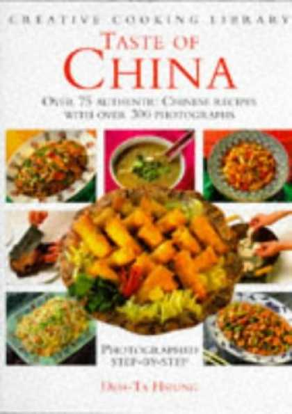 Books About China - Taste of China: Over 75 Authentic Chinese Recipes With over 300 Photographs (Cre