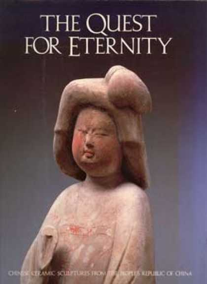 Books About China - Quest for Eternity: Chinese Ceramic Sculptures from the People's Republic of Chi