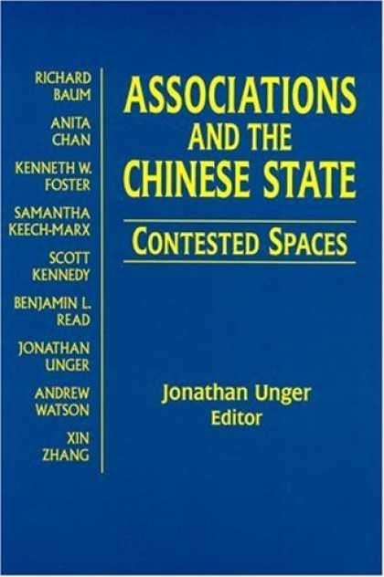 Books About China - Associations and the Chinese State: Contested Spaces (Contemporary China Books)