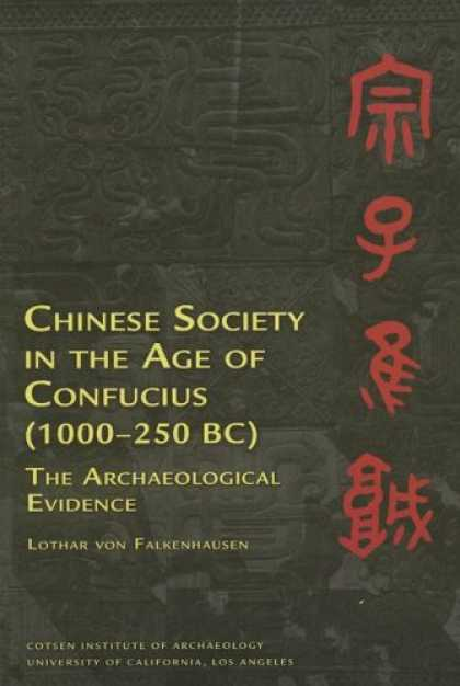 Books About China - Chinese Society in the Age of Confucius (Monumenta Archaeologica) (Ideas, Debate