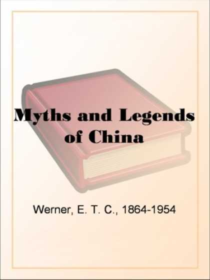 Books About China - Myths and Legends of China
