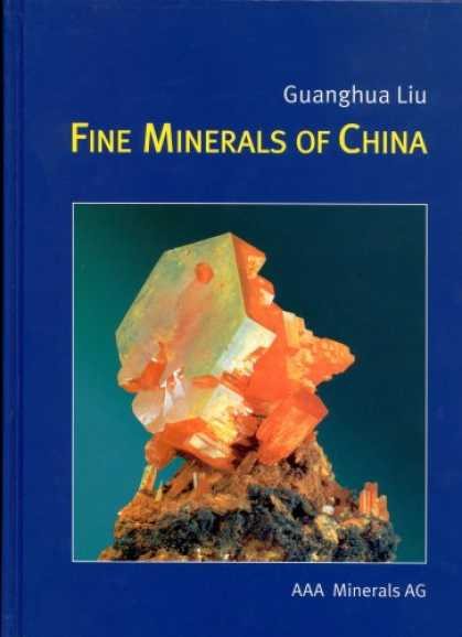 Books About China - Fine Minerals of China (A Guide to Chinese Mineral and Localities)