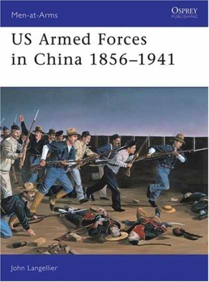 Books About China - US Armed Forces in China 1856-1941 (Men-at-Arms)