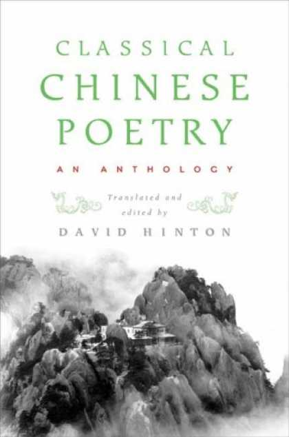 Books About China - Classical Chinese Poetry: An Anthology