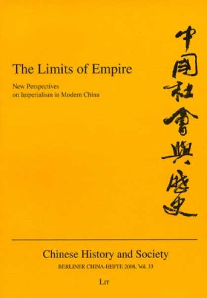 Books About China - The Limits of Empire: New Perspectives on Imperialism in Modern China (Berliner