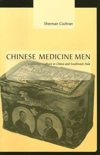 Books About China - Chinese Medicine Men: Consumer Culture in China and Southeast Asia