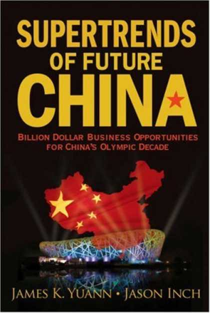 Books About China - Supertrends Of Future China: Billion Dollar Business Opportunities for China's O