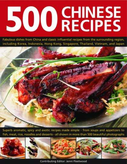 Books About China - 500 Chinese Recipes: Fabulous Dishes From China And Classic Influential Recipes