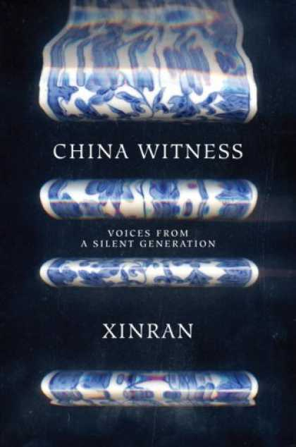Books About China - China Witness: Voices from a Silent Generation