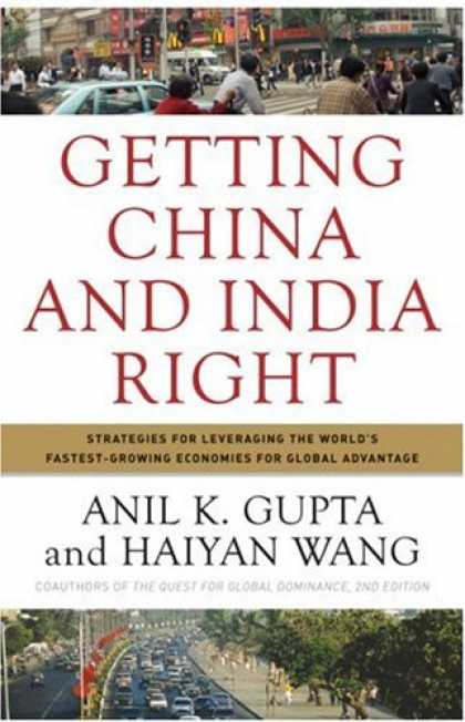 Books About China - Getting China and India Right: Strategies for Leveraging the World's Fastest Gro