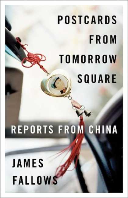 Books About China - Postcards from Tomorrow Square: Reports from China (Vintage)