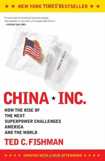 Books About China - China, Inc.: How the Rise of the Next Superpower Challenges America and the Worl