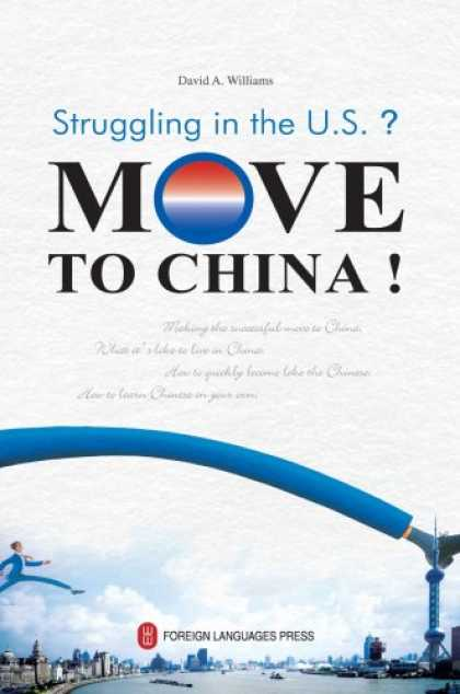 Books About China - Struggling in the US? Move to China!