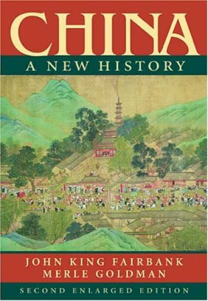 Books About China - China: A New History, Second Enlarged Edition