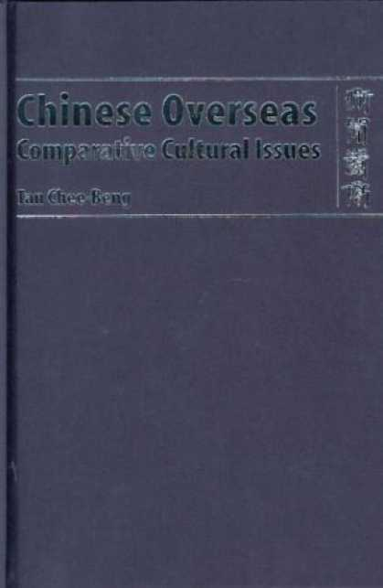 Books About China - Chinese Overseas: Comparative Cultural Issues