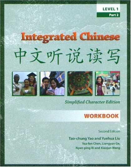 Books About China - Integrated Chinese, Level 1, Part 2: Workbook, Simplified Characters, Second Edi