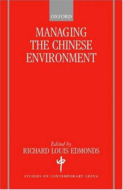 Books About China - Managing the Chinese Environment (Studies on Contemporary China)