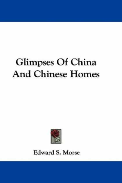 Books About China - Glimpses Of China And Chinese Homes