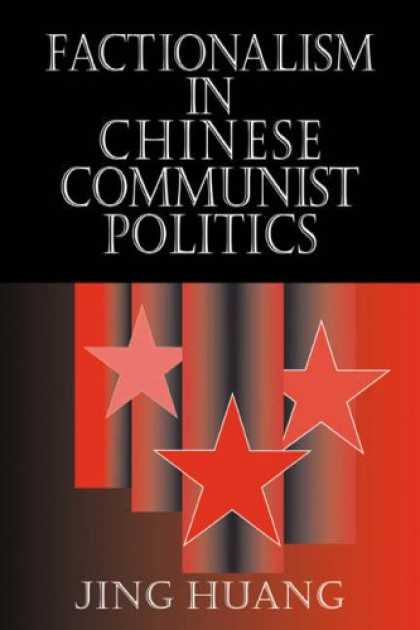 Books About China - Factionalism in Chinese Communist Politics (Cambridge Modern China Series)