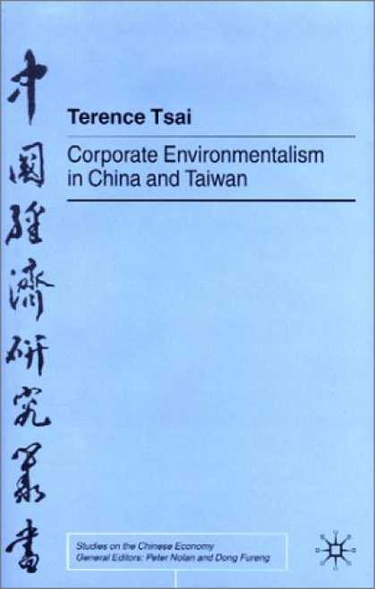 Books About China - Corporate Environmentalism in China and Taiwan (Studies on the Chinese Economy (