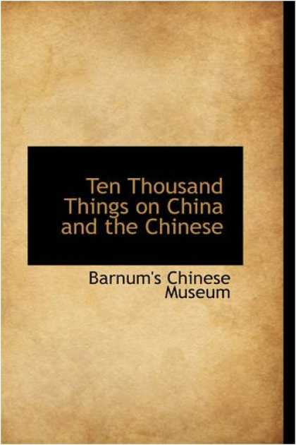 Books About China - Ten Thousand Things on China and the Chinese