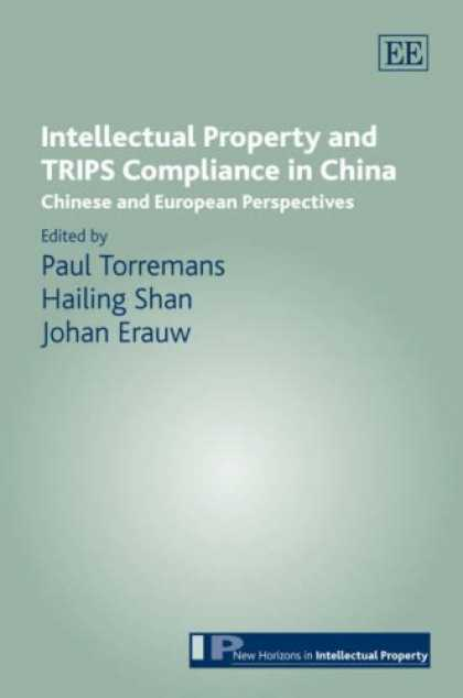 Books About China - Intellectual Property and TRIPS Compliance in China: Chinese and European Perspe