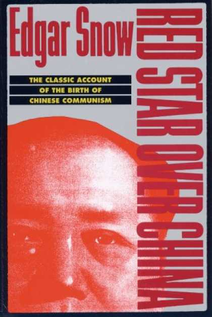 Books About China - Red Star over China: The Classic Account of the Birth of Chinese Communism