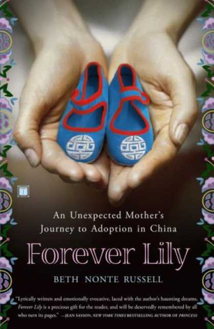 Books About China - Forever Lily: An Unexpected Mother's Journey to Adoption in China