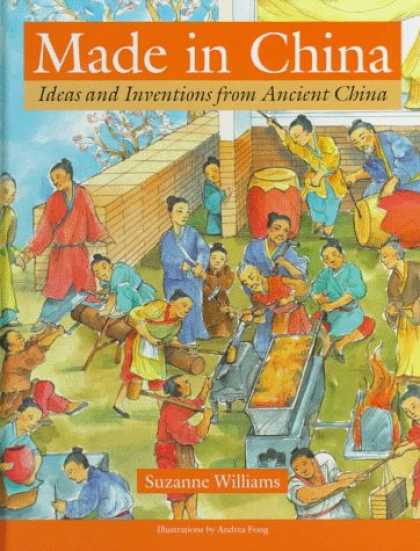 Books About China - Made in China: Ideas and Inventions from Ancient China