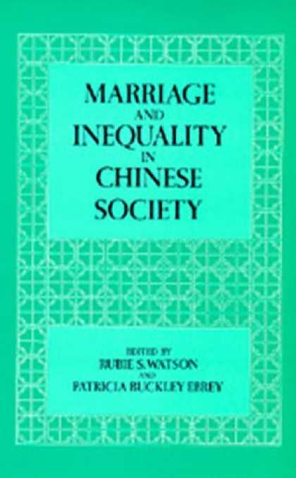 Books About China - Marriage and Inequality in Chinese Society (Studies on China, 12)