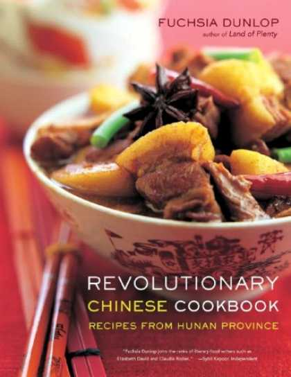 Books About China - Revolutionary Chinese Cookbook: Recipes from Hunan Province