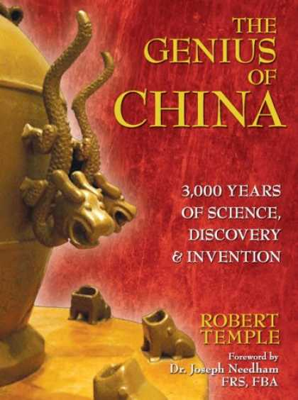 Books About China - The Genius of China: 3,000 Years of Science, Discovery, and Invention