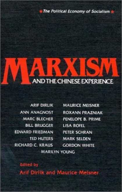 Books About China - Marxism & the Chinese Experience: Issues in Contemporary Chinese Socialism (Stud