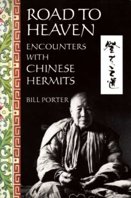Books About China - Road to Heaven: Encounters with Chinese Hermits