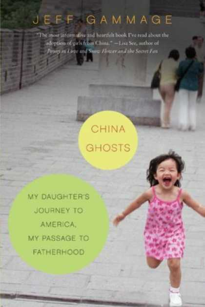 Books About China - China Ghosts: My Daughter's Journey to America, My Passage to Fatherhood
