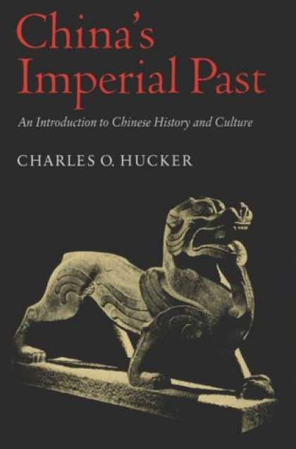 Books About China - China's Imperial Past: An Introduction to Chinese History and Culture