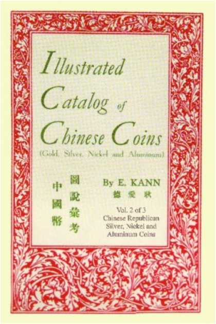 Books About China - Illustrated Catalog of Chinese Coins, Vol. 2: Gold, Silver, Nickel and Aluminum