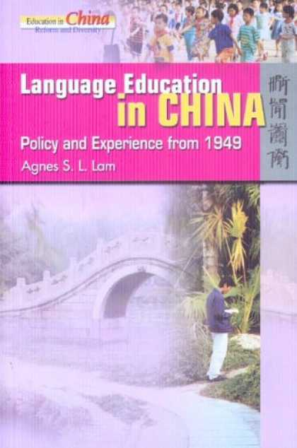 Books About China - Language Education in China: Policy And Experience from 1949 (Education in China