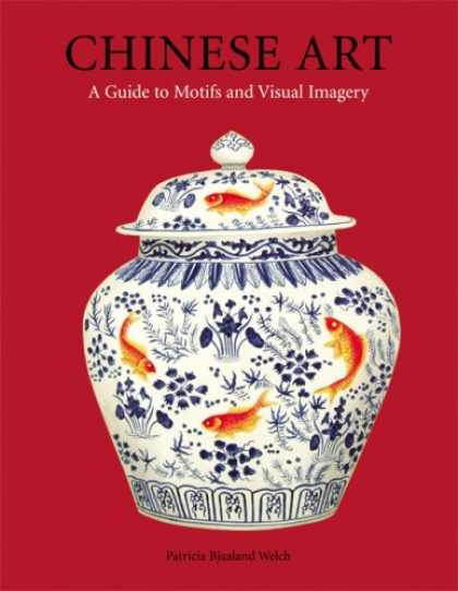 Books About China - Chinese Art: A Guide to Motifs and Visual Imagery