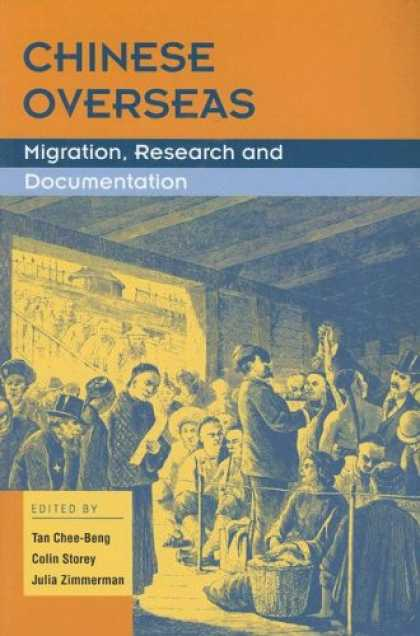 Books About China - Chinese Overseas: Migration, Research and Documentation