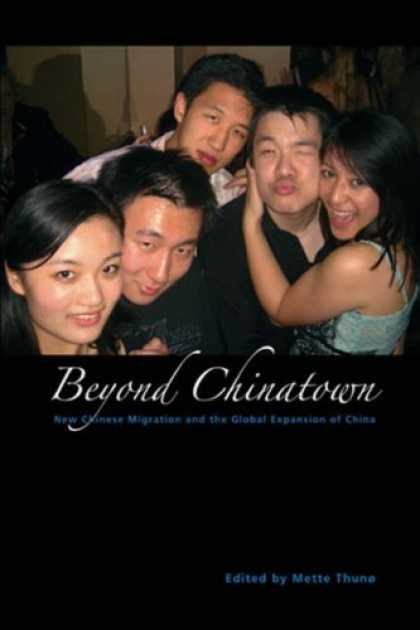 Books About China - Beyond Chinatown: New Chinese Migration And the Global Expansion of China (Nias