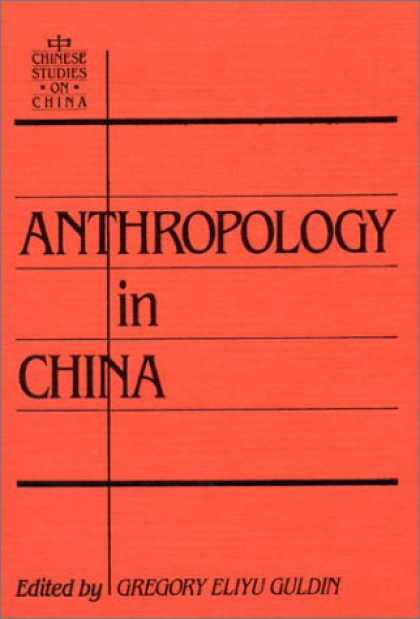 Books About China - Anthropology in China: Defining the Discipline (Chinese Studies on China)