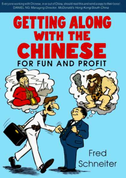 Books About China - Getting Along With the Chinese: For Fun and Profit (Travel/China)
