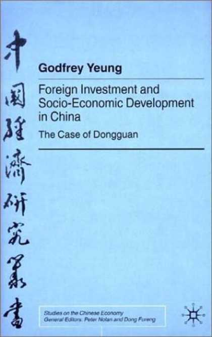 Books About China - Foreign Investment and Socio-Economic Development in China: The Case of Dongguan