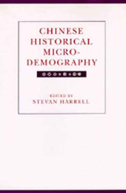Books About China - Chinese Historical Microdemography (Studies on China, No 20)