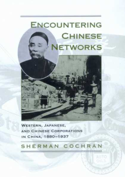 Books About China - Encountering Chinese Networks: Western, Japanese, and Chinese Corporations in Ch