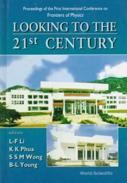 Books About China - Looking to the 21st Century: Proceedings of the First International Conference o