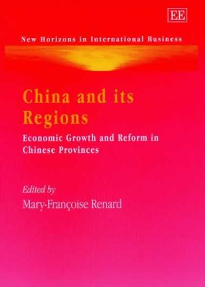 Books About China - China and Its Regions: Economic Growth and Reform in Chinese Provinces (New Hori