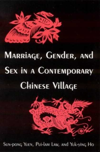 Books About China - Marriage, Gender, and Sex in a Contemporary Chinese Village (Studies on Contempo