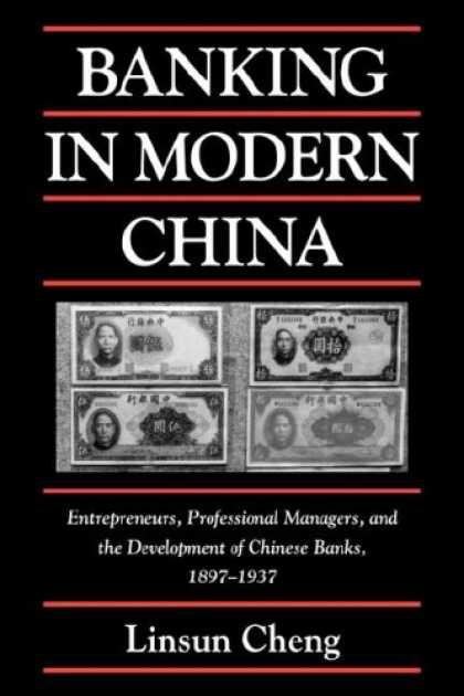 Books About China - Banking in Modern China: Entrepreneurs, Professional Managers, and the Developme